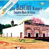 Barrios: Komplette Musik für Solo Gitarre