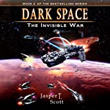 The Invisible War: Dark Space, Book 2