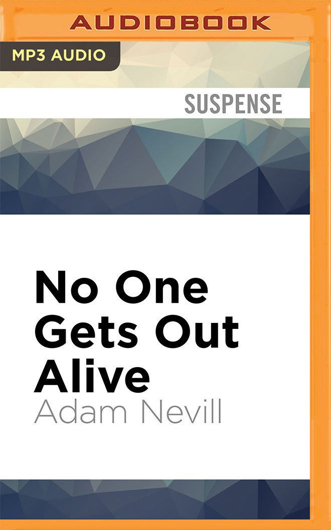 Download No One Gets Out Alive PDF