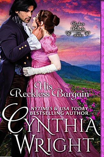 (His Reckless Bargain (Rakes & Rebels: The Raveneau Family Book 6))