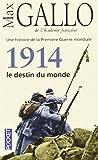 1914, le destin du monde (1)