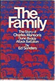 The Family: The Story of Charles Manson's Dune Buggy Attack Battalion