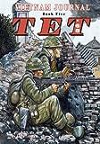 Vietnam Journal Book Five: Tet '68