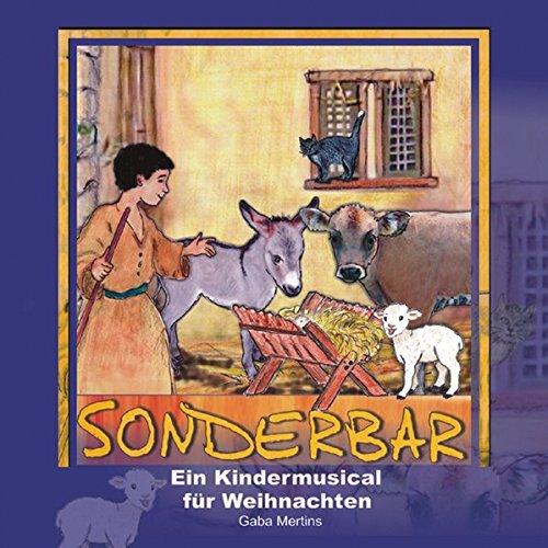 Sonderbar (CD): Weihnachtsmusical für Kinder