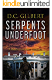 Serpents Underfoot (A Military Action Thriller) (The JD Cordell Action Series Book 1)