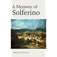 A Memory of Solferino (English Edition)