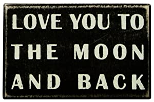 Primitives by Kathy Classic Box Sign, to The to The Moon and Back