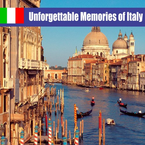 Unforgettable Memories of Italy