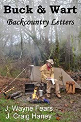 Buck & Wart - Backcountry Letters