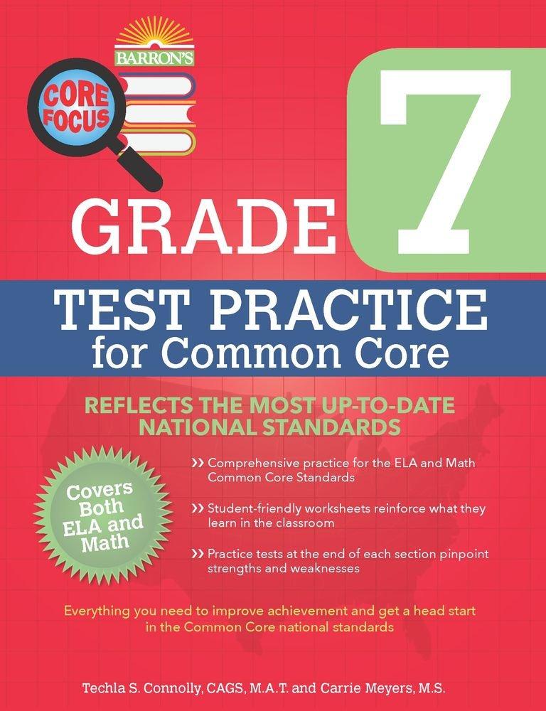 Barron\'s Core Focus: Grade 7 Test Practice for Common Core: Techla ...
