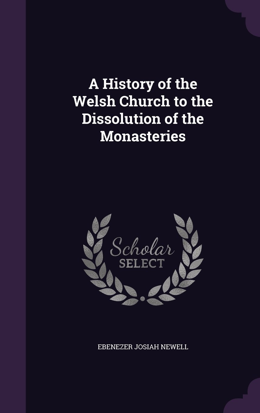 Download A History of the Welsh Church to the Dissolution of the Monasteries pdf epub