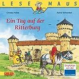 LESEMAUS, Band 96: Ein Tag auf der Ritterburg: überarbeitete Neuausgabe