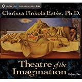 Theatre of the Imagination Volume Two
