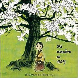 Mi nombre es HOY (Luz): Amazon.es: Zo Ho-sang, Kim Dong-sung ...
