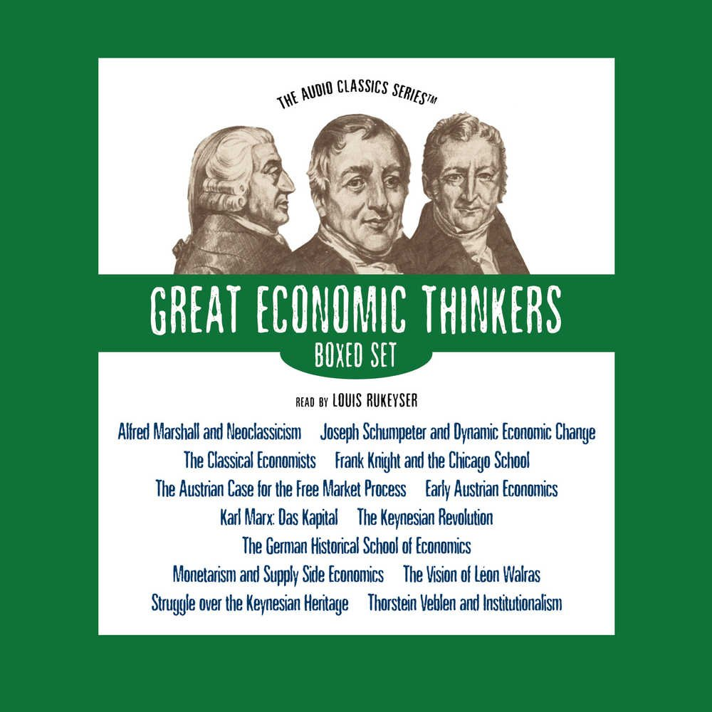 Great Economic Thinkers Series (Boxed Set) (Audio Classics) by Blackstone Audio