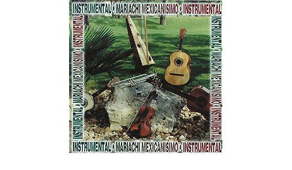 Mariachi Mexicanisimo (Instrumental) by Varios Artistas on Amazon Music - Amazon.com
