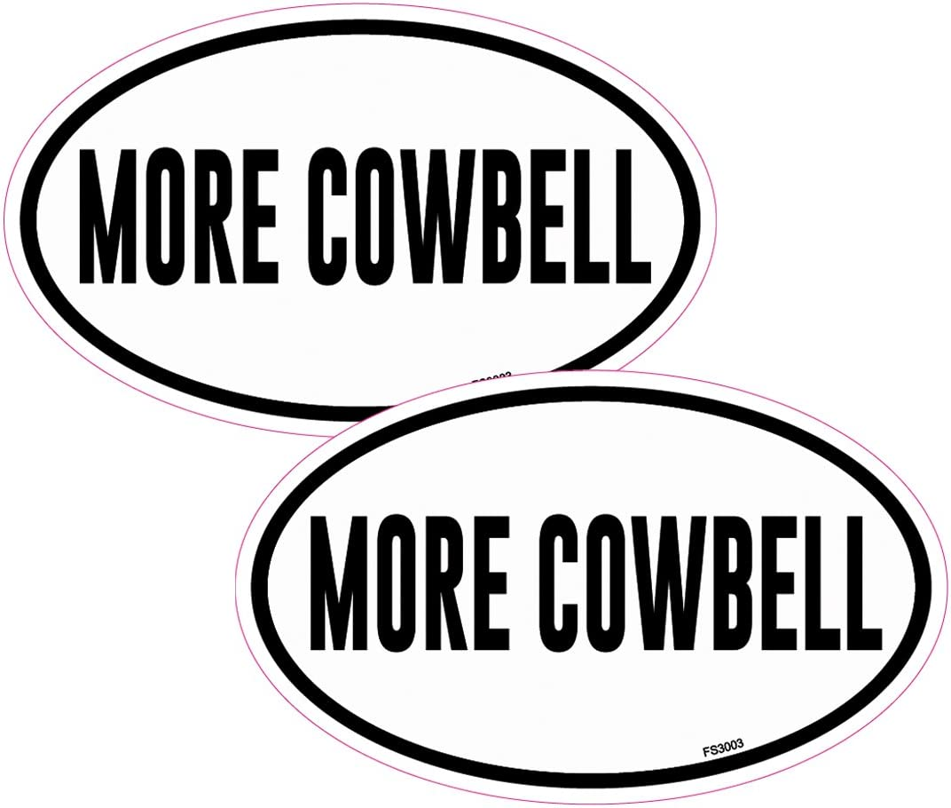 AZ House of Graphics More Cowbell Oval 2 Pack Stickers