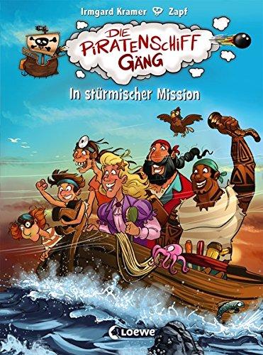 Die Piratenschiffgäng - In stürmischer Mission