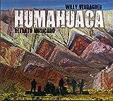Humahuaca - Retrato Musicado
