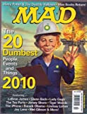 MAD Magazine # 507 (Feb 2011) The 20 Dumbest Things in 2010