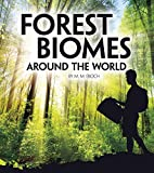 Forest Biomes Around the World (Exploring Earth's Biomes)