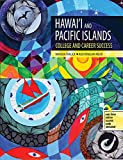 Hawaii and Pacific Islands College and Career Success