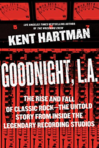 Goodnight la the rise and fall of classic rock the untold story goodnight la the rise and fall of classic rock the untold story fandeluxe Image collections