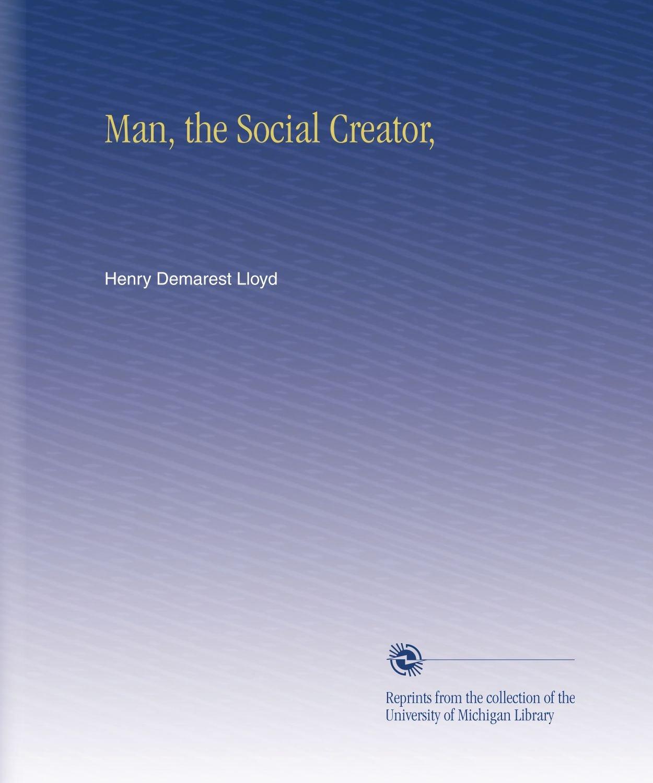 Man, the Social Creator, pdf epub