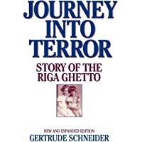 Journey Into Terror: Story of the Riga Ghetto, New and Expanded Edition
