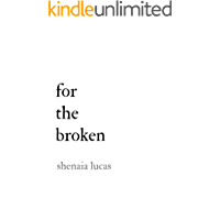For The Broken (English Edition)