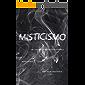 Misticismo: Uma abordagem bíblico-histórica