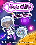 Onyx McFly: Lost in Space!