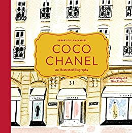 Library of Luminaries: Coco Chanel: An Illustrated Biography de [Alkayat, Zena]