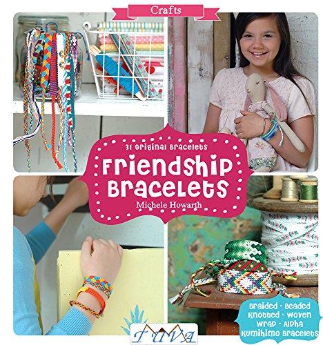 Friendship Bracelets: 31 Original -