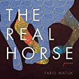 img - for The Real Horse: Poems (Camino del Sol) book / textbook / text book
