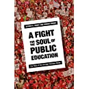 A Fight for the Soul of Public Education: The Story of the Chicago Teachers Strike