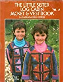 The Little Sister Jacket and Vest Book, Barbara B. Doriss, 0932946178