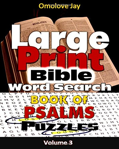 Large Print Bible WORDSEARCH ON THE BOOK OF PSALMS VOLUME 3 PDF