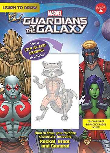Guardians of the Galaxy: How to draw your favorite characters, including Rocket, Groot, and Gamora! (Licensed Learn to Draw) (Spiral Draw Book)