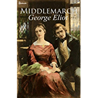 Middlemarch (Annotated) (English Edition)