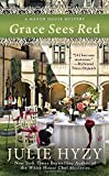 Grace Sees Red (A Manor House Mystery)