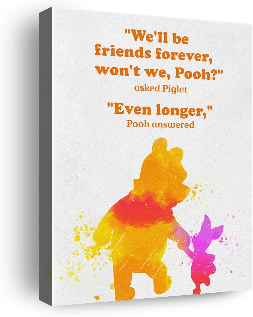 Winnie The Pooh Friendship Quote We'll be Friends Forever Classic Poster Canvas Wall Art & Tabletop Decoration,Easel & Hanging Hook 8x10Inch,Pooh Quotes Wall Decor Canvas Prints Gifts for Home Kids Room Nursery Bedroom Playroom Decor