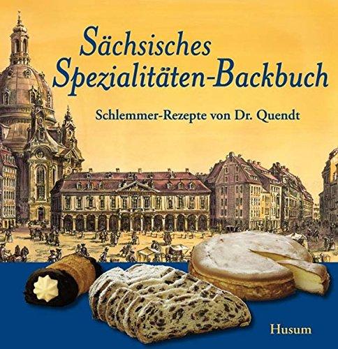 schsisches-spezialitten-backbuch-schlemmer-rezepte-von-dr-quendt
