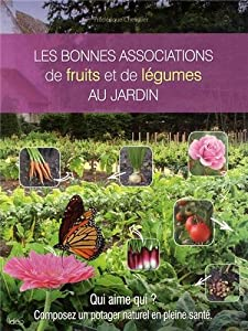 """Afficher """"Les bonnes associations de fruits et de légumes au jardin"""""""