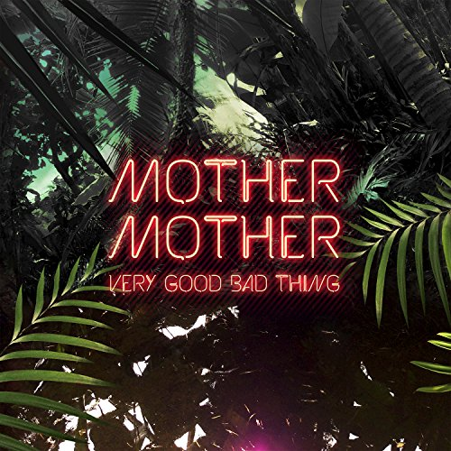 Very Good Bad Thing [Explicit]