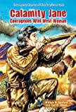 Calamity Jane, William R. Sanford and Carl R. Green, 1464400938