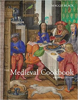 the medieval cookbook revised edition
