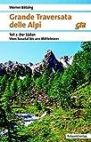 Grande Traversata delle Alpi: Teil 2: Der Süden: Vom Susa-Tal ans Mittelmeer (Naturpunkt)