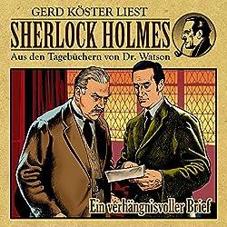 Ein verhängnisvoller Brief (Sherlock Holmes: Aus den Tagebüchern von Dr. Watson)