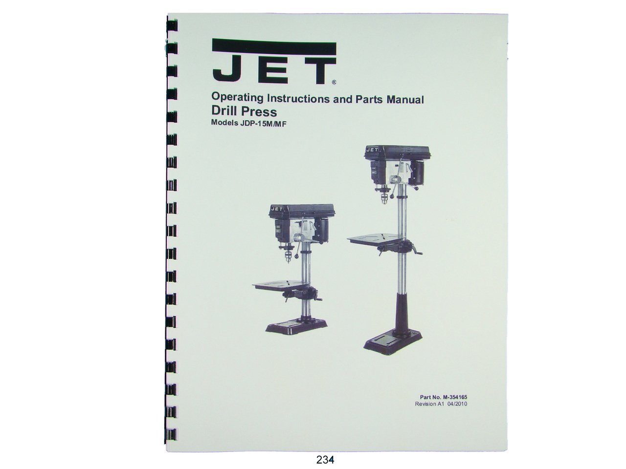 Jet JDP-15M/MF Drill Press Operator & Parts List Manual: Jet: Amazon on drill press safety, drill press controls, drill press transmission, drill press plug, drill press tools, drill press forum, drill press frame, drill press maintenance, drill press accessories, drill press switch, drill press assembly, drill press lighting, drill press capacitor, drill press specifications, drill press dimensions, drill press operation, drill press lubrication system, drill press exploded view, drill press cabinet,
